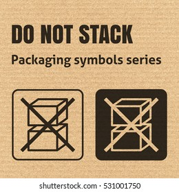 DO NOT STACK packaging symbol on a corrugated cardboard background. For use on cardboard boxes, packages and parcels. EPS10 vector illustration