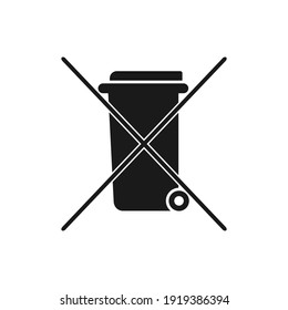 Do not throw in the trash icon. Special disposal flat sign.