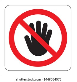 Do not touch. prohibition sign  vector illustration design.