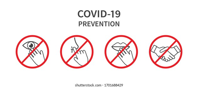 Do Not Touch Sign. Do not touch eyes, nose, mouth. Avoid handshakes. Coronovirus epidemic protective. Vector illustration