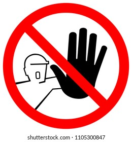 Do Not Touch,No AccesSymbol Sign, Vector Illustration, Isolate On White Background. Label .EPS10