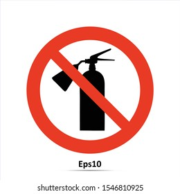 Do Not Use Fire Extinguishers Safety signs. Vector Illustration. Red prohibition sign. Stop symbol