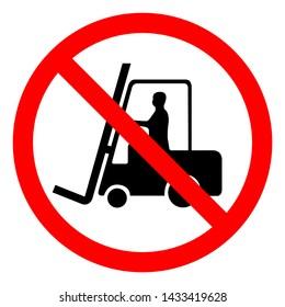Do Not Use Forklift Symbol Sign, Vector Illustration, Isolate On White Background Label .EPS10