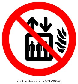 Do not use lift in the event of fire sign. Do not use elevator sign. In case of fire use stairs, vector illustration.