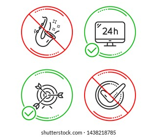 Do or Stop. 24h service, Target and Jazz icons simple set. Confirmed sign. Call support, Targeting, Saxophone. Accepted message. Line 24h service do icon. Prohibited ban stop. Good or bad. Vector