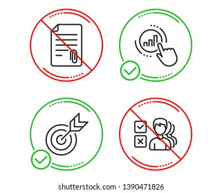Do or Stop. Attachment, Target and Graph chart icons simple set. Opinion sign. Attach file, Targeting, Get report. Choose answer. Education set. Line attachment do icon. Prohibited ban stop. Vector