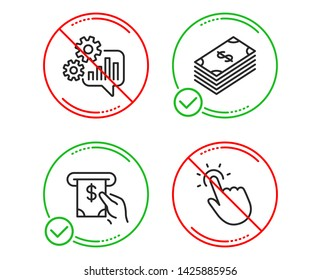 Do or Stop. Dollar, Cogwheel and Atm service icons simple set. Touchpoint sign. Usd currency, Engineering tool, Cash investment. Touch technology. Business set. Line dollar do icon. Vector