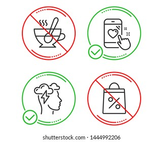 Do or Stop. Mindfulness stress, Tea cup and Heart rating icons simple set. Shopping bag sign. Cloud storm, Coffee with spoon, Phone feedback. Supermarket discounts. Line mindfulness stress do icon