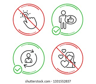 Do or Stop. Person info, Touchpoint and Like icons simple set. Love sign. Refresh user data, Touch technology, Thumbs up. Woman in love. People set. Line person info do icon. Prohibited ban stop