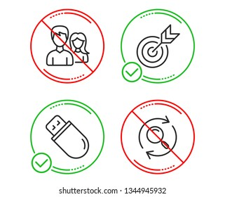 Do or Stop. Target, Usb stick and Teamwork icons simple set. Search sign. Targeting, Memory flash, Man with woman. Find results. Business set. Line target do icon. Prohibited ban stop. Good or bad