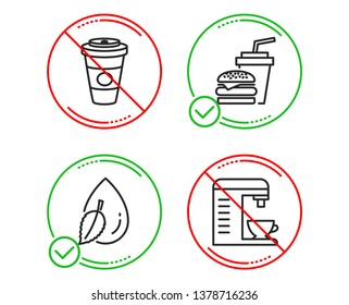 Do or Stop. Water drop, Takeaway coffee and Hamburger icons simple set. Coffee machine sign. Mint leaf, Hot latte drink, Burger with drink. Cappuccino machine. Food and drink set. Vector