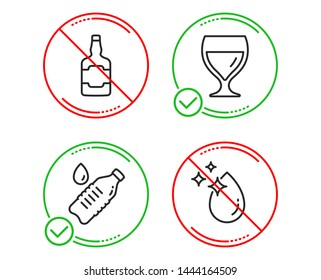 Do or Stop. Whiskey bottle, Water bottle and Wine glass icons simple set. Water drop sign. Scotch alcohol, Still drink, Cabernet wineglass. Crystal aqua. Food and drink set. Vector