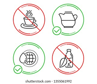 Do or Stop. World water, Milk jug and Tea cup icons simple set. Water bottle sign. Aqua drop, Fresh drink, Coffee mug. Mint leaf drink. Food and drink set. Line world water do icon. Vector