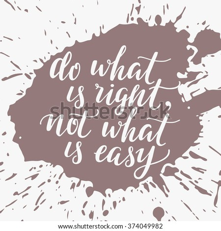 Do What Right Not What Easy Stock Vector Royalty Free 374049982