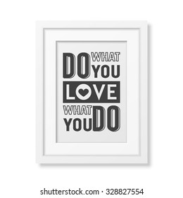 Do What You Love Love What Stock Vector Royalty Free 328827455