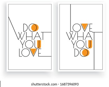 Do what you love, love what you do, vector. Scandinavian art design. Three pieces minimalist poster design. Wall art work, wall decoration. Wording design, lettering