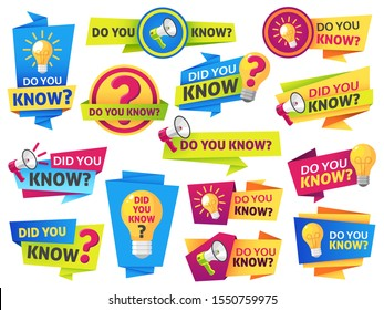 Do you know. Label sticker with did you know speech bubbles and question mark. Post article with typography marketing vector symbol advice information banners