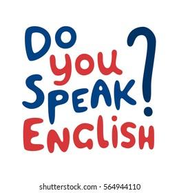 Do you speak English quote