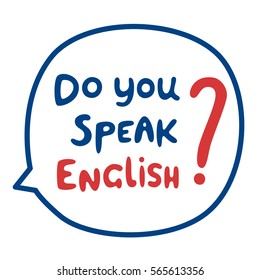 Do You Speak English Images, Stock Photos & Vectors