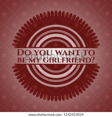 Do You Want Be My Girlfriend Stock Vector Royalty Free 1142453024