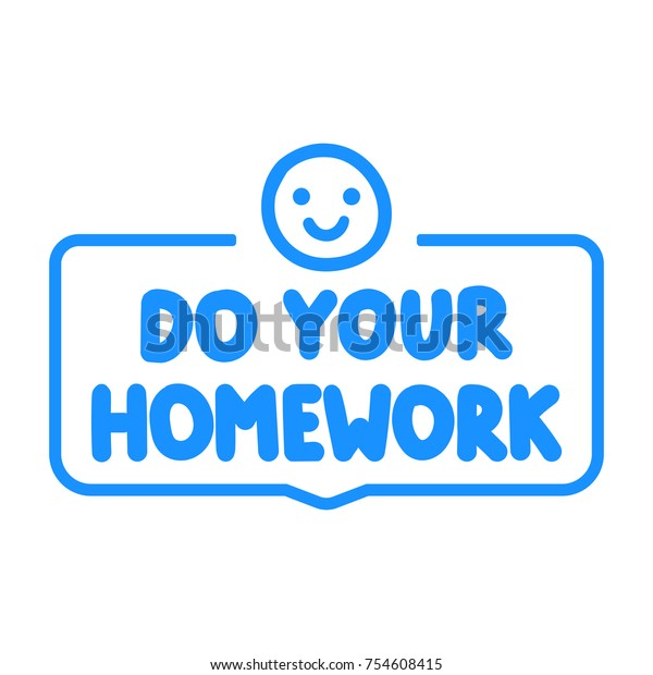 Do Your Homework Vector Badge Illustration Stock Vector (Royalty