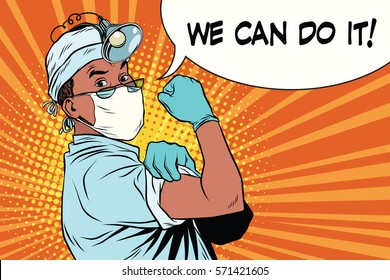 doctor African American. we can do it Vintage pop art retro illustration. medicine and health care