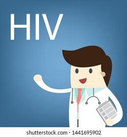 Doctor with HIV text, Human Immunodeficiency Virus. Medical treatment,Concept