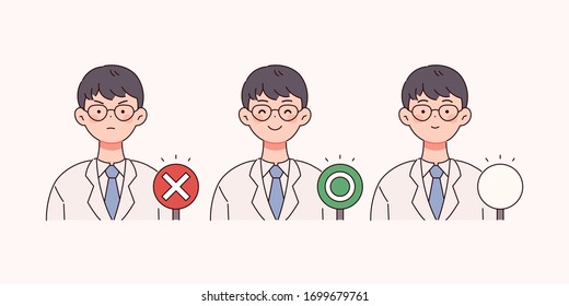 The doctor is holding a sign with O and X written on it. One blank sign.