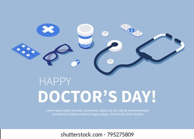 Doctor's Day greeting banner. Flat isometric  vector illustration.