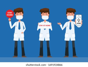 The doctors stand holding a sign, smartphone, banner telling people with a message. Stay At Home. cartoon character vector design.