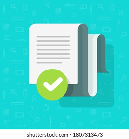 Document agreement and verified check mark vector, text file approved checkmark tick flat cartoon, concept of audit confirmation notice or inspection note, quality success with correct assessment