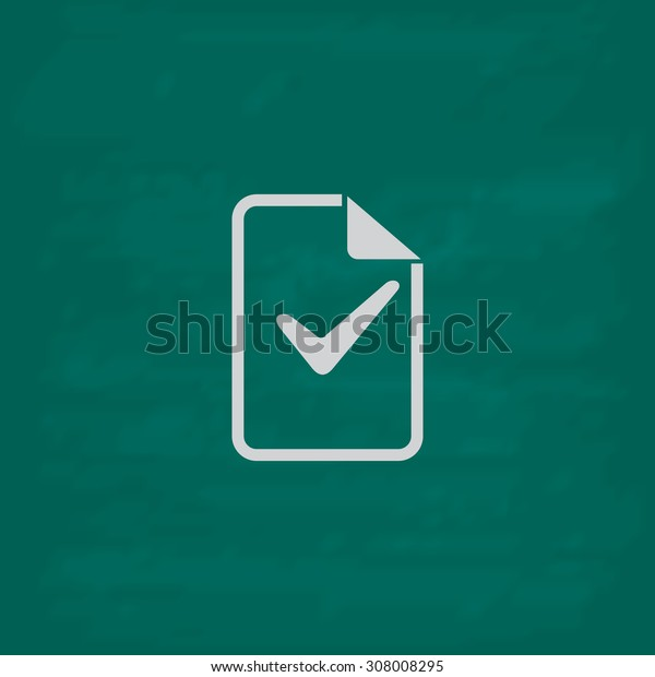 Document with check mark. Icon. Imitation draw with white chalk on green chalkboard. Flat Pictogram and School board background. Vector illustration symbol