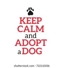 Dog adoption hand written lettering. Brush lettering quotes about the dog. Vector motivational saying black and red ink on white isolated background. Grey paw prints.