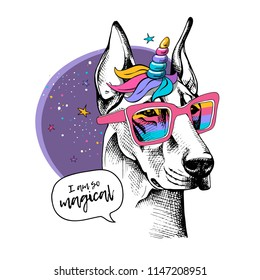 Dog Doberman in a bright colored unicorn wig with horn and in a rainbow glasses. Vector illustration. I am so magical - lettering quote. Humor poster, t-shirt composition, hand drawn style print.