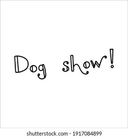 Dog lettering. Dog show, breed club.