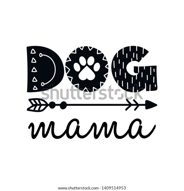 dog mama funny quote design vector stock vector royalty