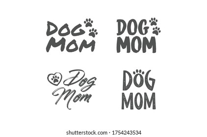 Dog mom quote collection. Lettering style Mother of doggie calligraphy designs.