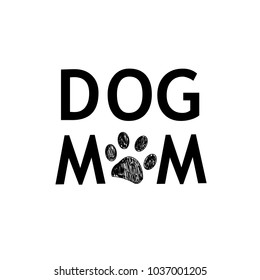 ''Dog mom'' text with black doodle paw print
