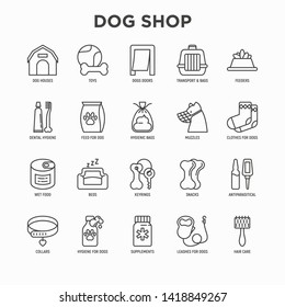 Dog shop thin line icons set: bags for transportation, feeders, toys, doors, dental hygiene, muzzle, snacks, hygienic bags, dry food, wet food, collar, haircare, supplements. Vector illustration.