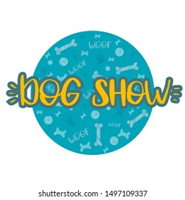 Dog Show. Handrow text. Vector. Lettering design for poster, card, invitation, sticker, banner, advertisement for Dog show.