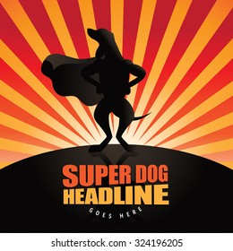 Dog superhero burst background. EPS 10 vector illustration for advertising, marketing, poster, flyer, web page, greeting card, invitation, event, announcement, email