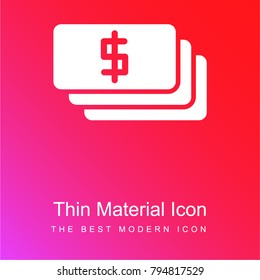 Dollar bills red and pink gradient material white icon minimal design