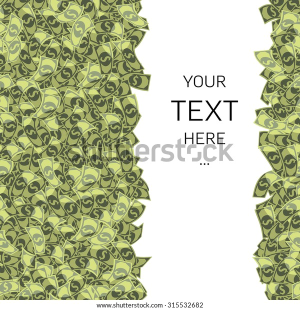 dollars pile with space for text