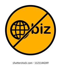 domain for business, globe and biz. not allowed, black object in warning sign with orange background color
