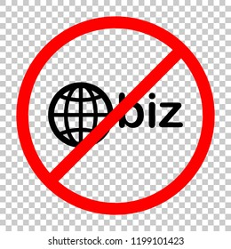 domain for business, globe and biz. Not allowed, black object in red warning sign with transparent background