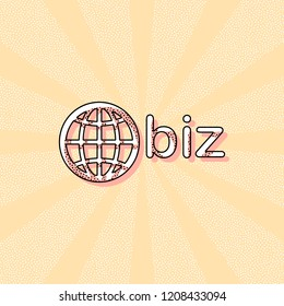 domain for business, globe and biz. Vintage retro typography with offset printing effect. Dots poster with comics pop art background