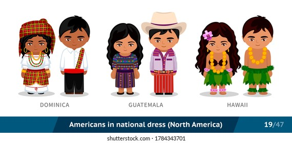 Dominica, Guatemala, Hawaii. Men and women in national dress. Set of people wearing ethnic clothing. Cartoon characters. North America. Vector flat illustration.