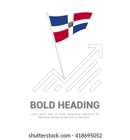 Dominican Republic Flag with analytics graph up, Bold heading and place for text template