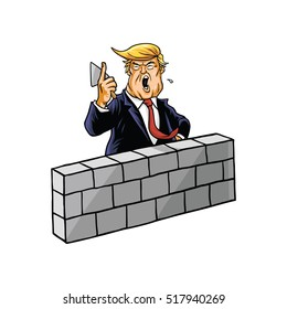 Donald Trump Build A Wall. November 18, 2016