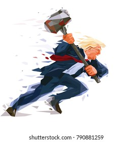 Donald Trump rushes forward, swings a huge sledgehammer. Metaphor hints at trying of American President to overcome the political obstacles and break the obsolete rules. Vector polygonal caricature.